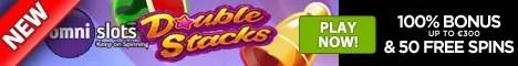Omni Slots Double Stacks Welcome Bonus 100% plus 50 FREE Spins