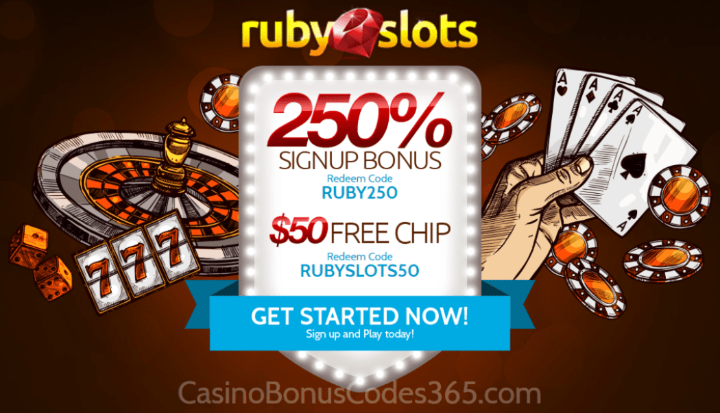 Ruby Slots 250% Match Sign Up Bonus plus $50 FREE Chip