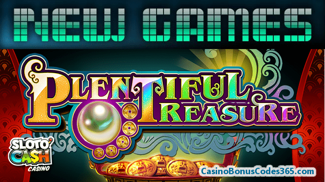 SlotoCash Casino RTG Plentiful Treasure New Game 111% Match Bonus plus 33 FREE Spins