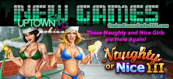 Uptown Pokies New RTG Game Naughty Or Nice III 111% Bonus plus 111 FREE Spins