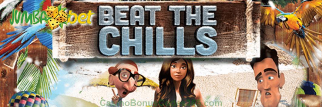 Beat The Chills at Jumba Bet