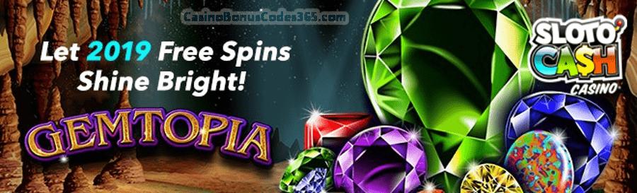 SlotoCash Casino 2019 Shine Bright 100 FREE Spins RTG Gemtopia