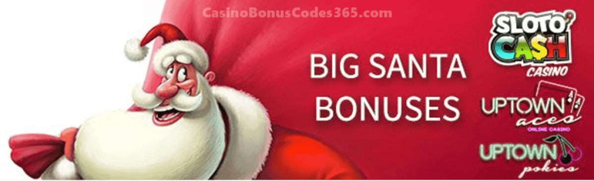 SlotoCash Casino, Uptown Aces and Uptown Pokies December BIG Santa Bonuses Pack