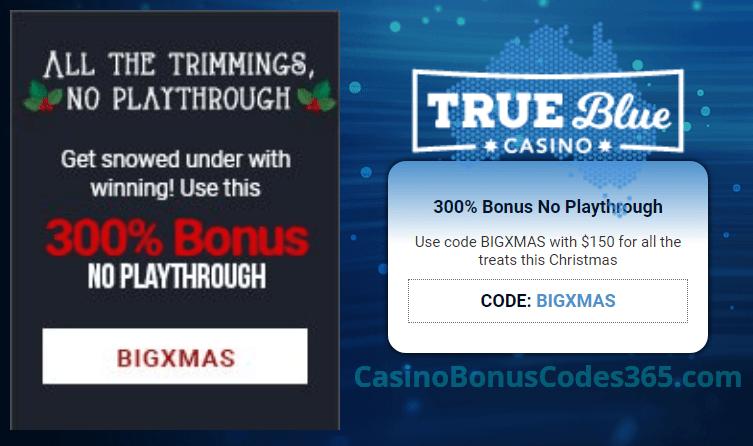 True Blue Casino 300% No Playthrough Bonus