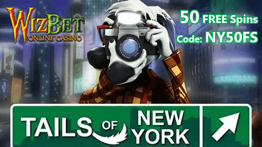 WizBet Online Casino 50 FREE Spins on Tails of New York Exclusive Promo
