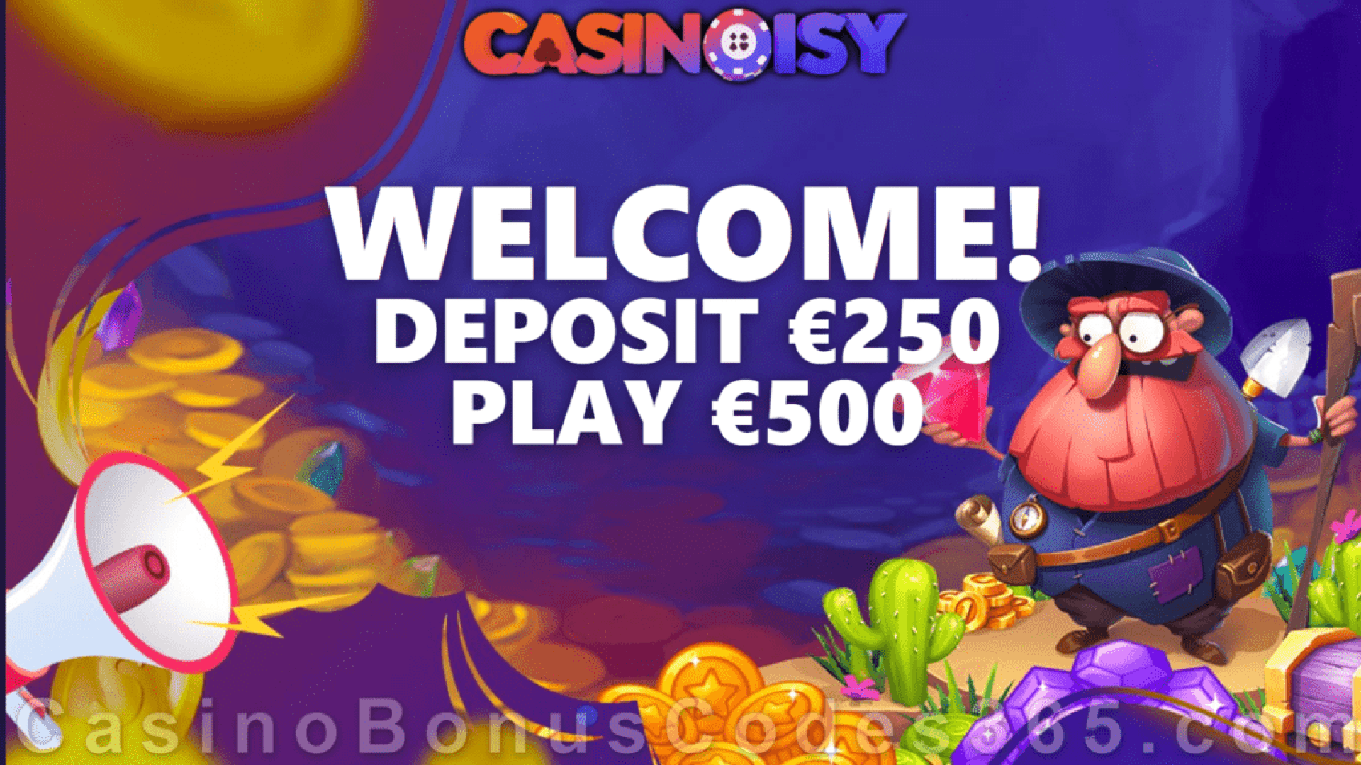 Casinoisy 100% Match Bonus up to €250 Welcome Offer