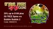 Grande Vegas Casino 25% up to $100 plus 50 FREE RTG Bubble Bubble 2 Spins Special Promo