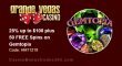 Grande Vegas Casino 25% up to $100 plus 50 FREE RTG Gemtopia Spins Special Weekly Promo