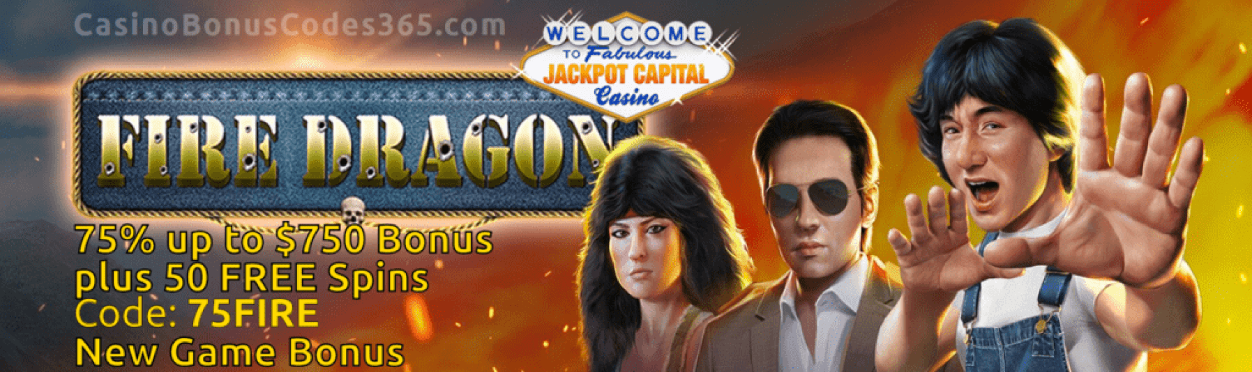 Jackpot Capital Fire Dragon 75% Bonus and 50 FREE Spins New RTG Game Promo