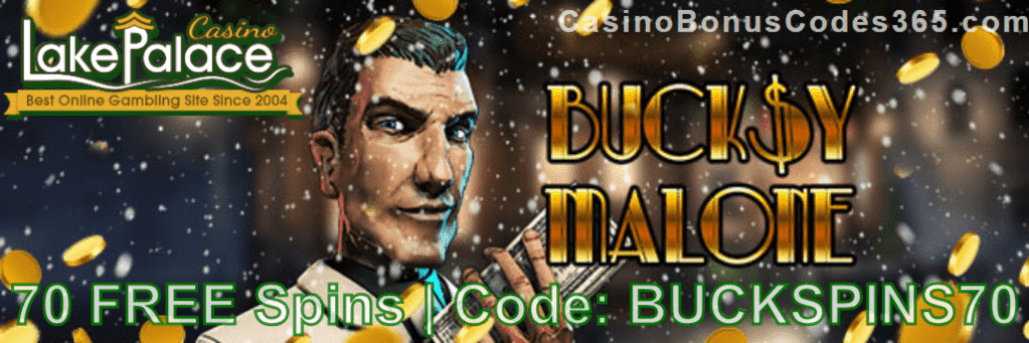 Lake Palace 70 FREE Spins on Bucksy Malone Special Promo
