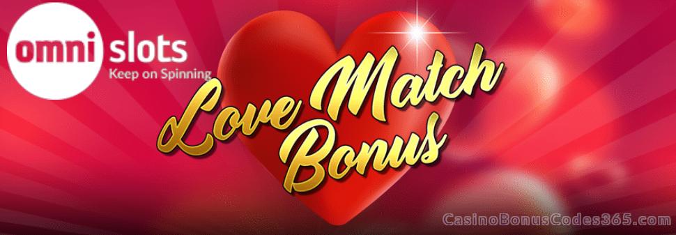 Omni Slots 100% Love Match Bonus
