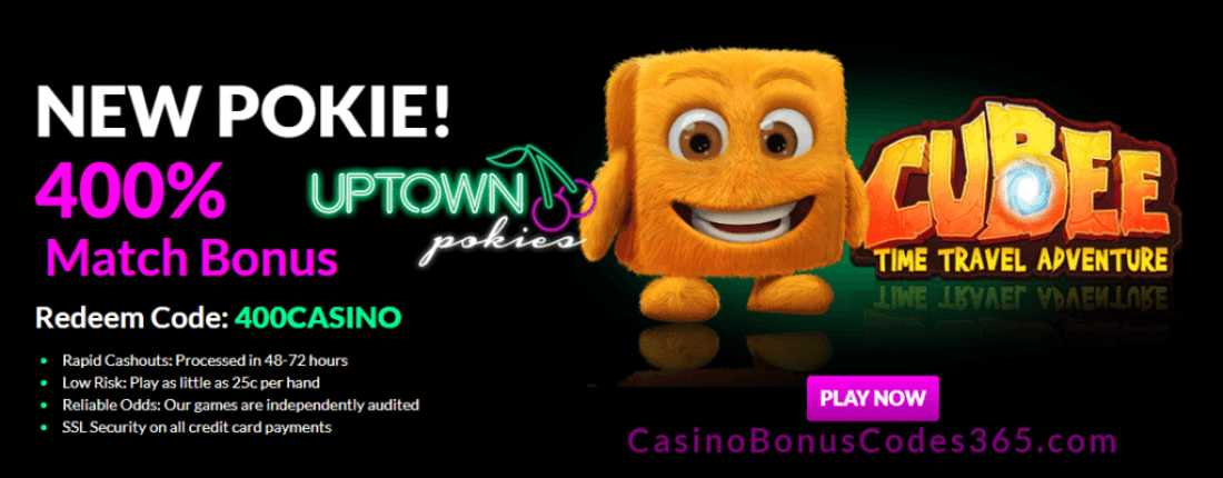 Uptown Pokies RTG Cubee 400% Welcome Bonus