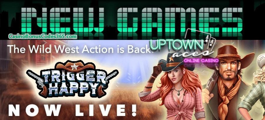 Uptown Aces New RTG Game Trigger Happy 111% Bonus plus 111 FREE Spins