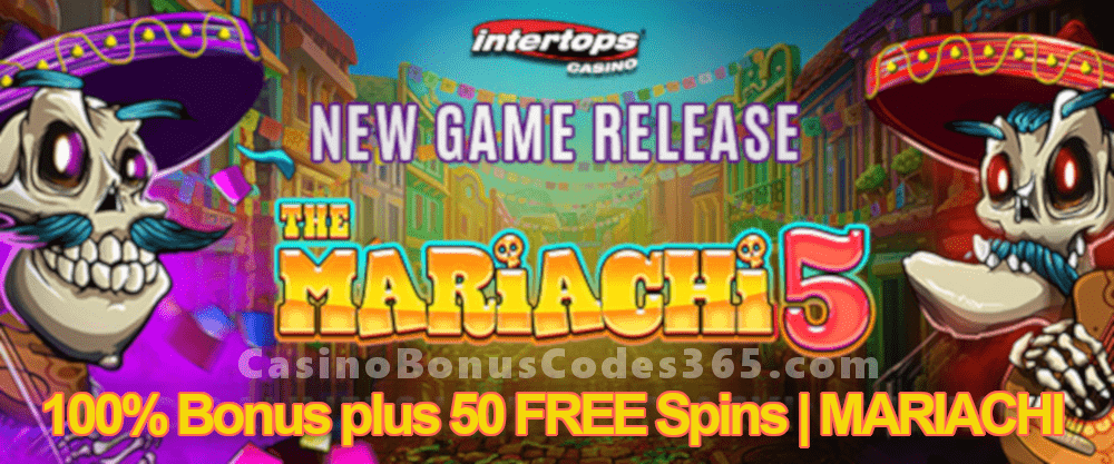 Intertops Casino Red 100% Bonus plus 50 FREE RTG The Mariachi 5 Spins New Game Offer