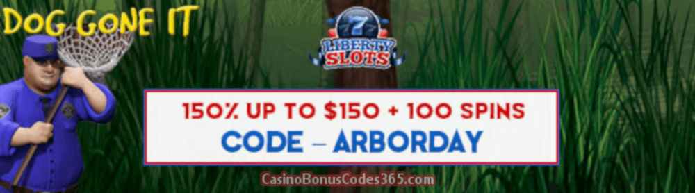 Liberty Slots 150% up to $150 Bonus plus 100 FREE Spins Special Offer WGS Dog Gone It
