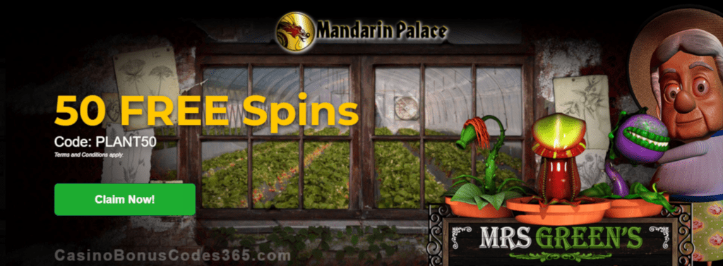 Mandarin Palace Online Casino Exclusive 50 FREE Saucify Mrs Green's Plant Emporium Spins