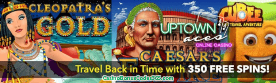 Uptown Aces Time Travel FREE Spins Pack RTG Caesars Empire Cleopatras Gold Cubee