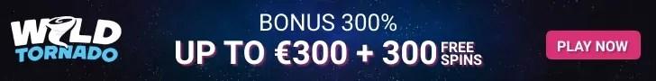 WildTornado Casino Welcome Package €300 Bonus plus 300 FREE Spins