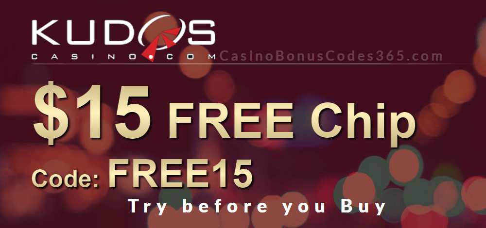 Kudos Casino Try Before you Buy $15 FREE Chip