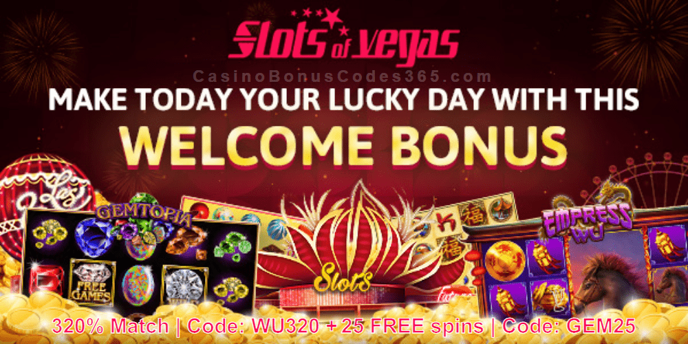 Slots of Vegas 320% Match Bonus plus 50 FREE Spins Welcome Bonus RTG Wu Zetian Gemtopia