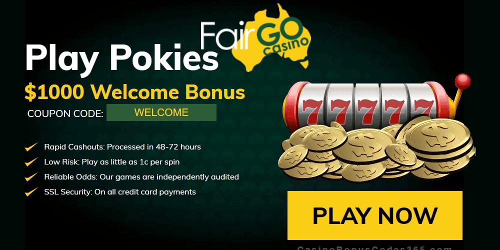 Fair Go Casino Pokies $1000 Welcome Bonus