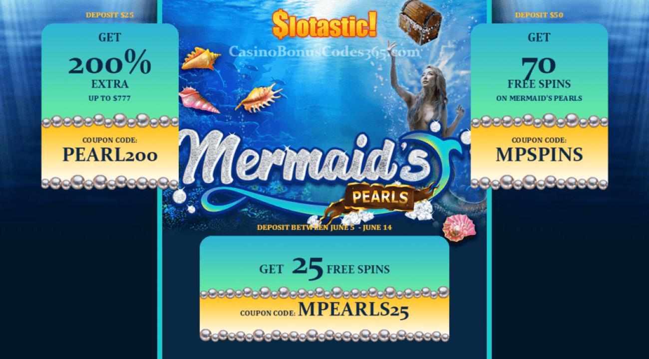 Slotastic Online Casino Mermaid's Pearls Bonus plus FREE Spins New RTG Game Offer