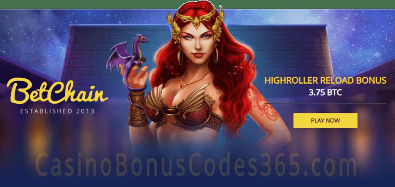 Betchain Casino High Roller Reload Bonus