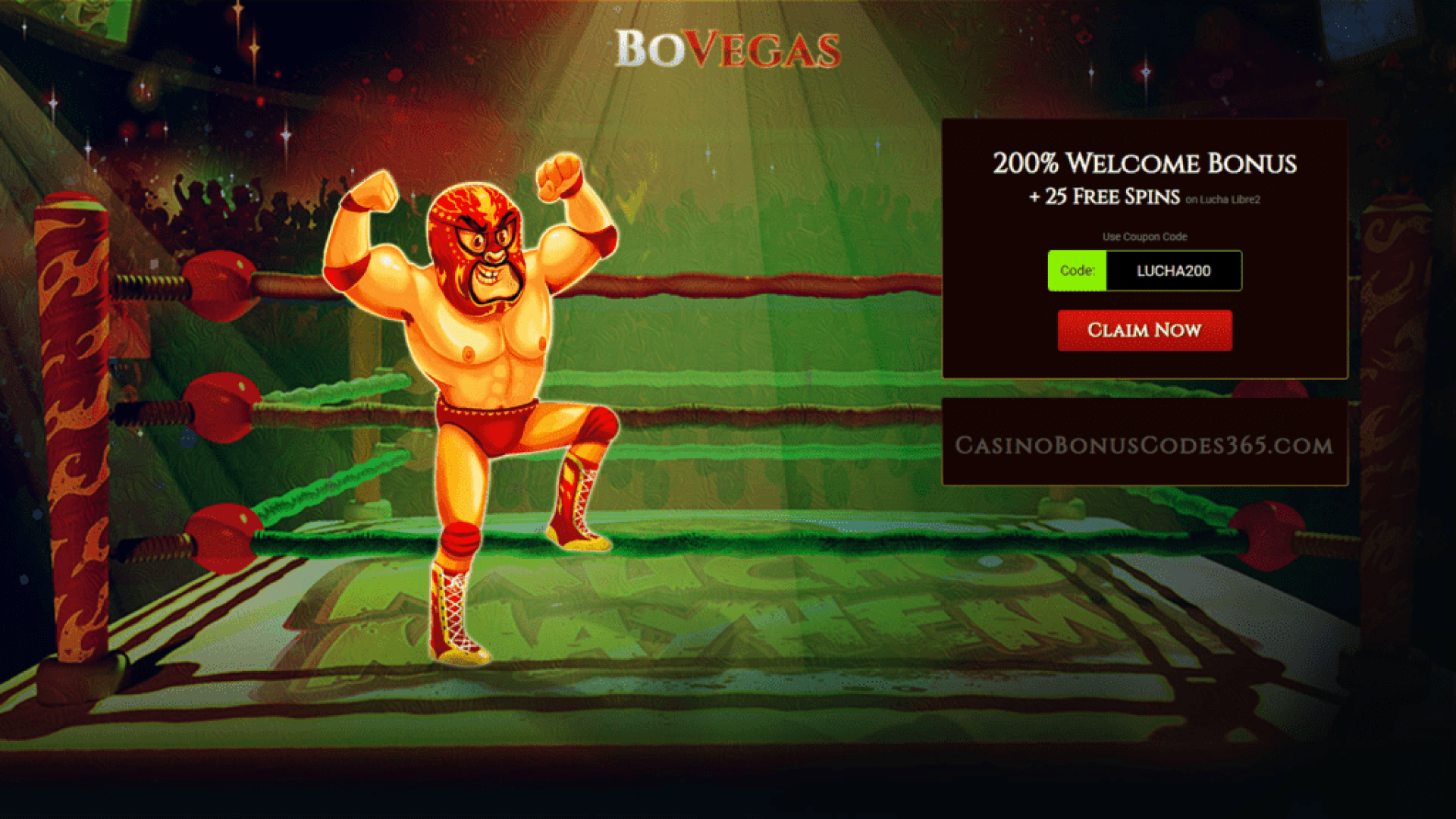 BoVegas Casino 200% Match Bonus plus 25 FREE Spins Welcome Package RTG Lucha Libre 2