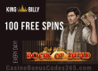 King Billy Casino Daily 100 FREE Spins Deal Play'n Go Rich Wilde Book of Dead