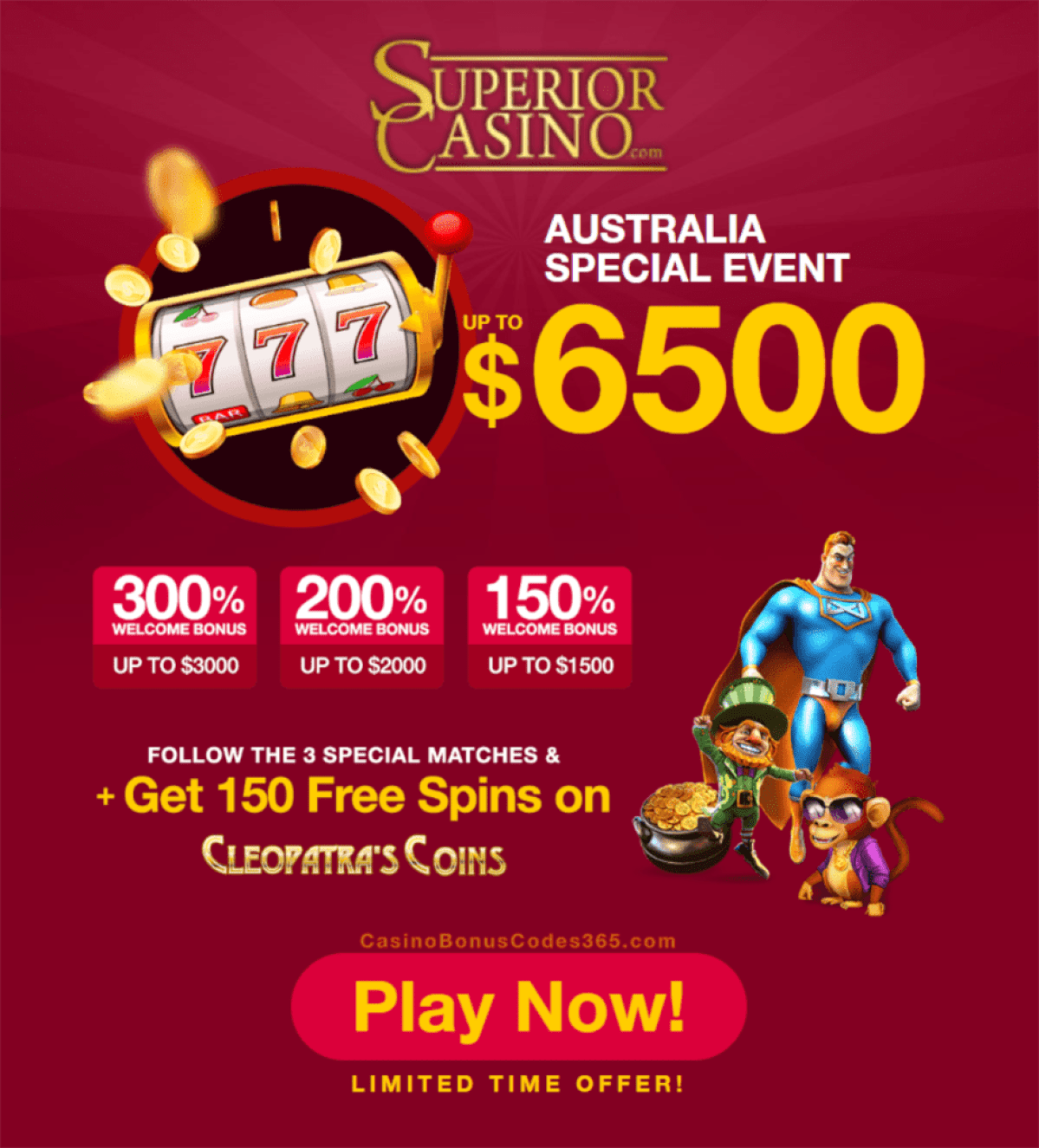 Superior Casino $6500 Bonus plus 150 FREE Spins August Australia Special Event Offer Rival Gaming Cleopatra's Coins