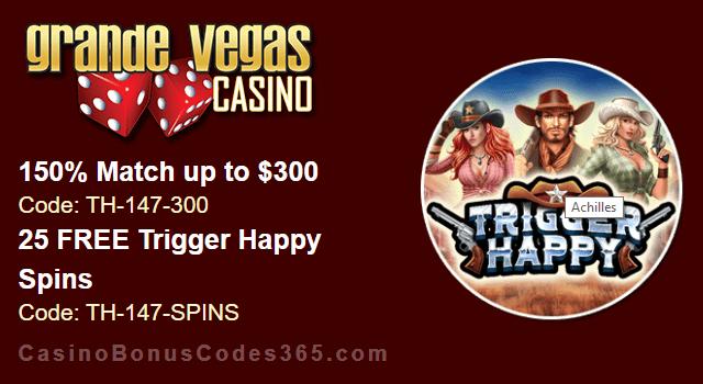 Grande Vegas Casino 150% up to $300 Bonus plus 25 FREE RTG Trigger Happy Spins Special Offer