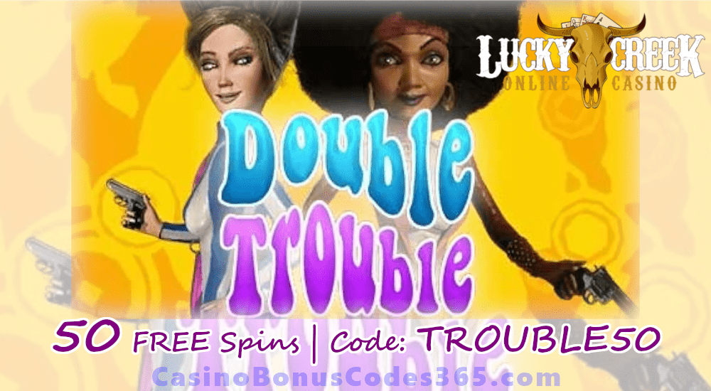 Lucky Creek 50 FREE Spins on Saucify Double Trouble Exclusive Offer