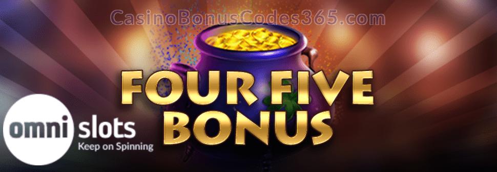 Omni Slots Four Five Bonus