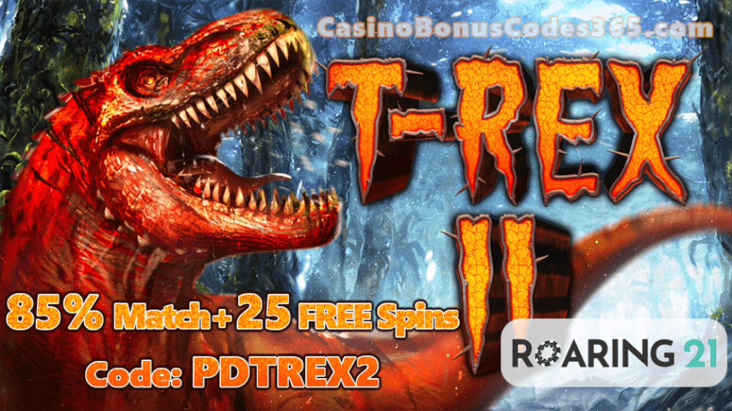 Roaring 21 New RTG Game T-Rex II Special Promo