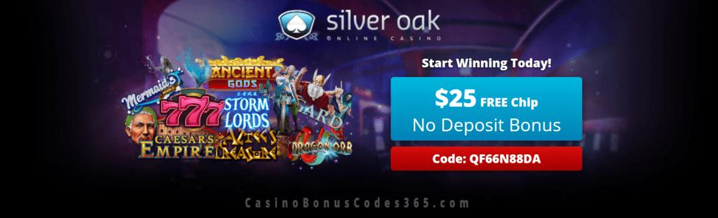 Silver Oak Online Casino 25 Free Chip Special Deal Casino Bonus