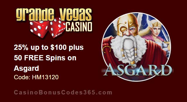 Grande Vegas Casino 25% up to $100 plus 50 FREE RTG Asgard Spins Special Promo