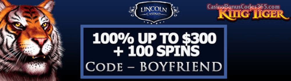 Lincoln Casino 100% up to $300 plus 100 FREE WGS King Tiger Spins Special Welcome Offer
