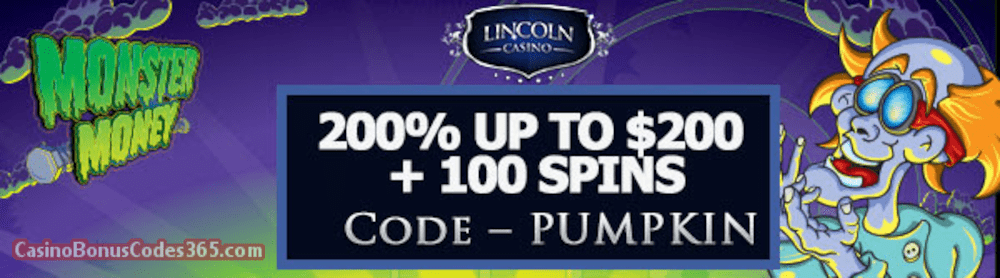 Lincoln Casino 200% bonus up to $200 plus 100 FREE Spins on WGS Monster Money Special Welcome Offer