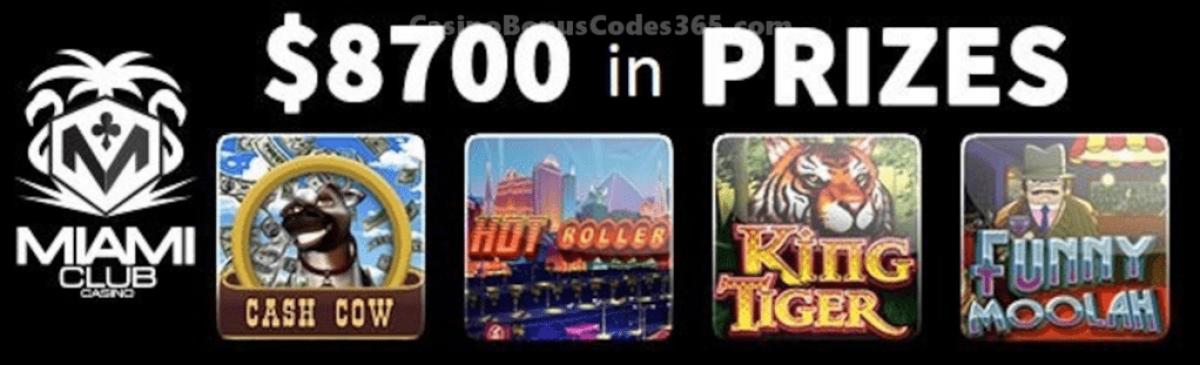Miami Club Casino $8700 in Tournament Prizes