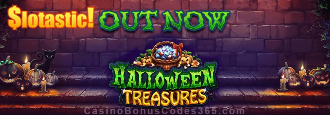 Slotastic Online Casino Halloween Treasures Bonus plus FREE Spins New RTG Game Promo