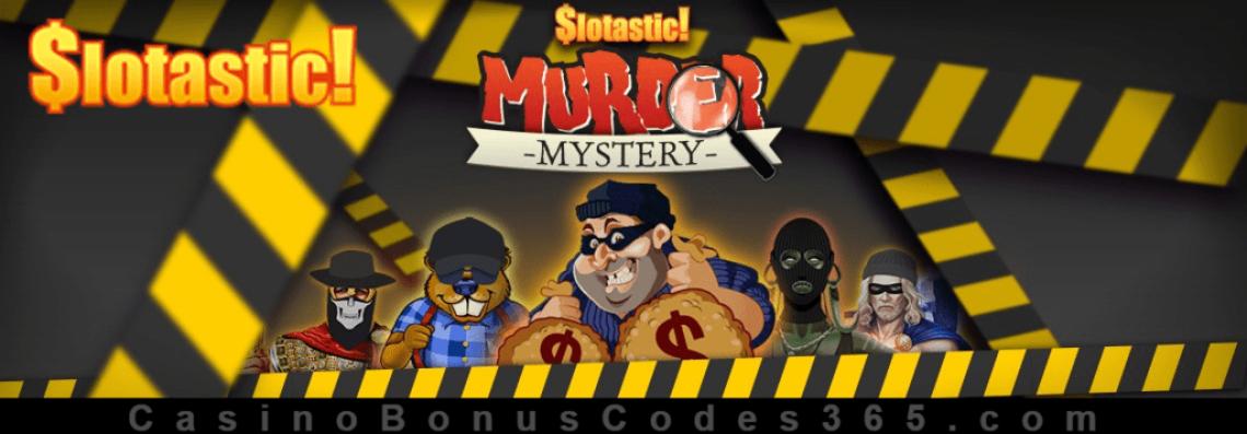 Slotastic Online Casino Murder Mystery