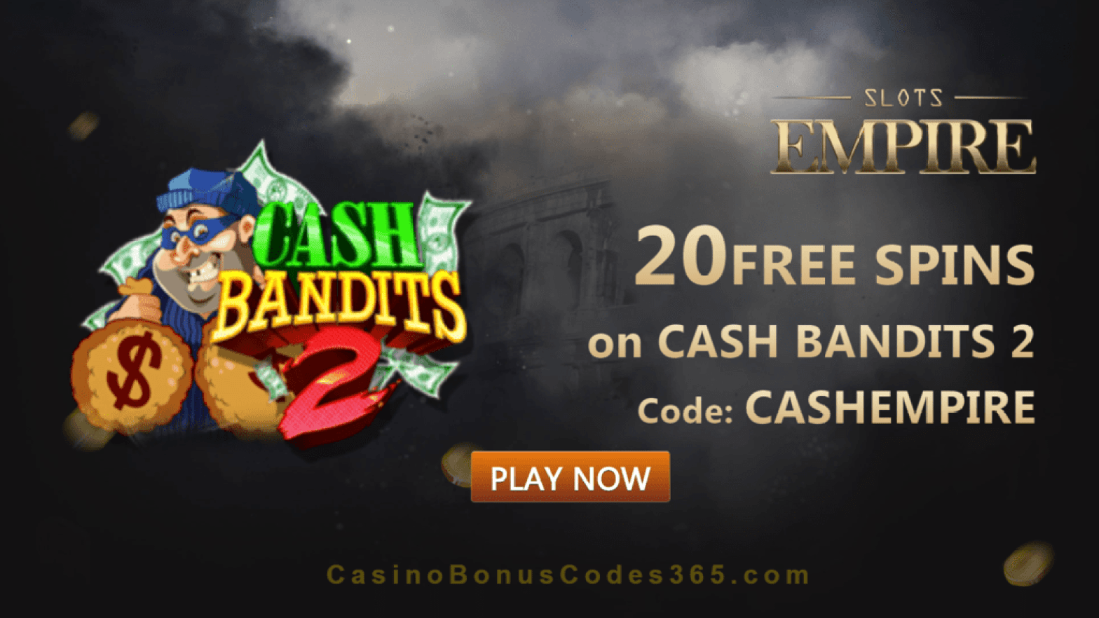 Slots Empire 20 FREE Spins on RTG Cash Bandits 2 Exclusive Offer