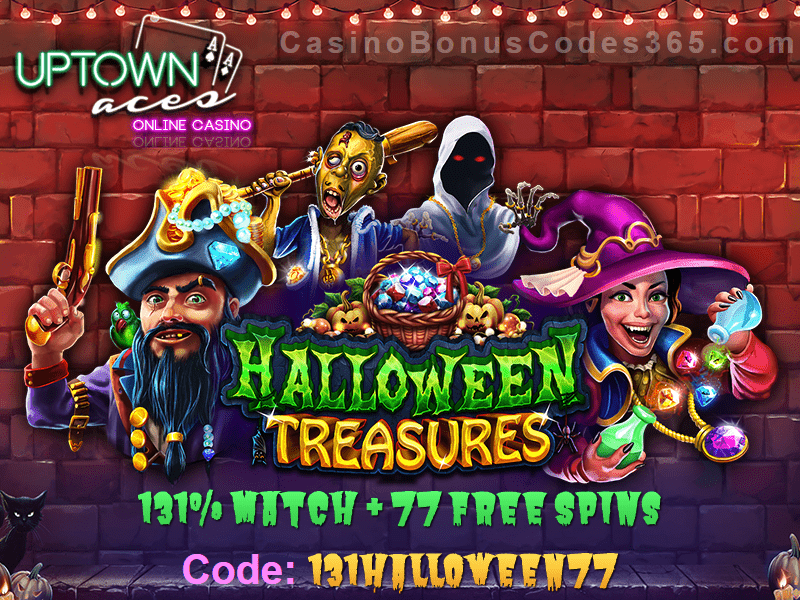 Uptown Aces Halloween Treasures 131% Bonus plus 77 FREE Spins New RTG Game Special Deal