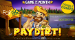 Fair Go Casino November Game of the Month RTG Paydirt