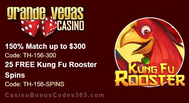 Grande Vegas Casino 150% up to $300 Bonus plus 25 FREE RTG Kung Fu Rooster Spins Special Promo