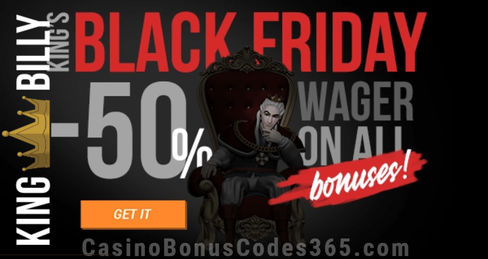 King Billy Casino 5 BTC / €1000 Bonus plus 200 FREE Spins 50% Off Wager Black Friday Deal