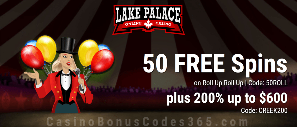 Lake Palace 50 FREE Spins on Roll Up Roll Up plus 200% Match Bonus Exclusive Welcome Deal