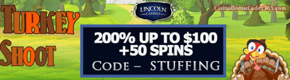 Lincoln Casino 100% up to $100 Bonus plus 50 FREE WGS Turkey Shoot Spins Special Thanksgiving Offer