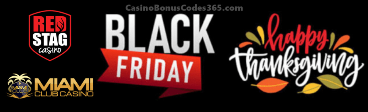 Miami Club Casino and Red Stag Casino Thanksgiving and Black Friday Deal