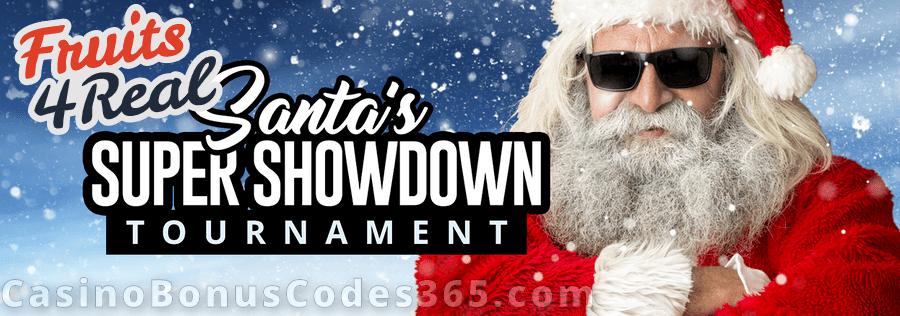 Fruits4Real Santa's Super Showdown Tournament